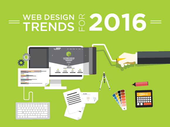 5 Web Design Trends That You Need To Be Mindful Of In 2016!