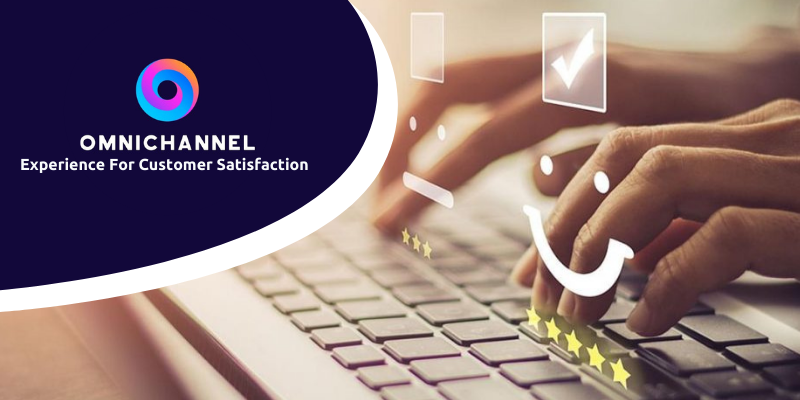 The Boundless Omnichannel Experience For Customer Satisfaction